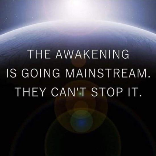The Awakening is Going Mainstream - They Can't Stop It